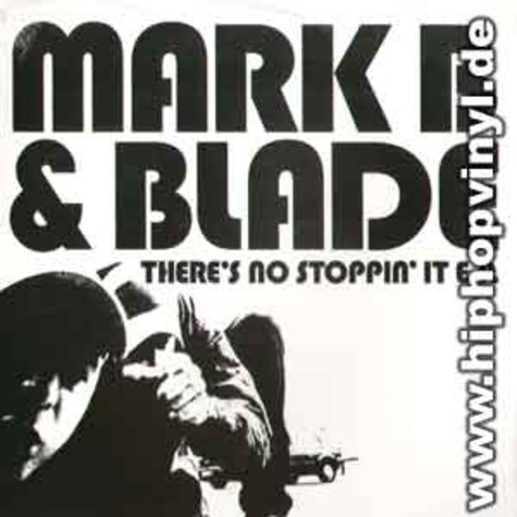 Mark B & Blade - There's no stoppin it EP