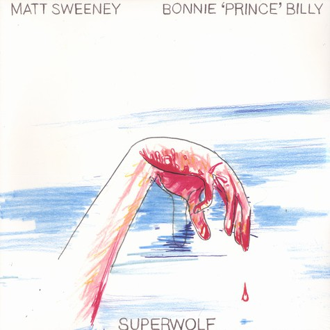 Matt Sweeney & Bonnie Prince Billy - Superwolf