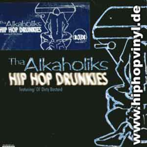 Alkaholiks - Hip hop drunkies feat. Ol Dirty Bastard
