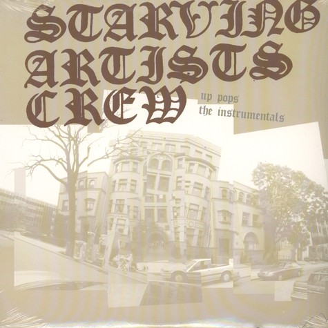 Starving Artists Crew - Up pops the sac instrumentals