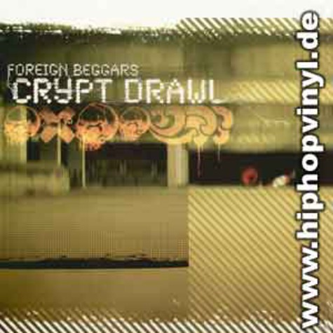Foreign Beggars - Crypt drawl