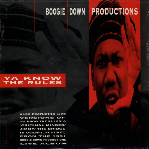 Boogie Down Productions - Ya know the rules