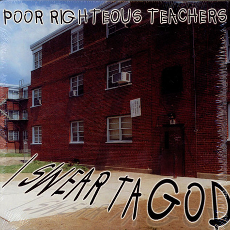 Poor Righteous Teachers - I Swear Ta God / This Lie