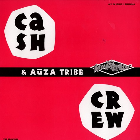 Cash Crew & Auza Tribe - My in sense is burning