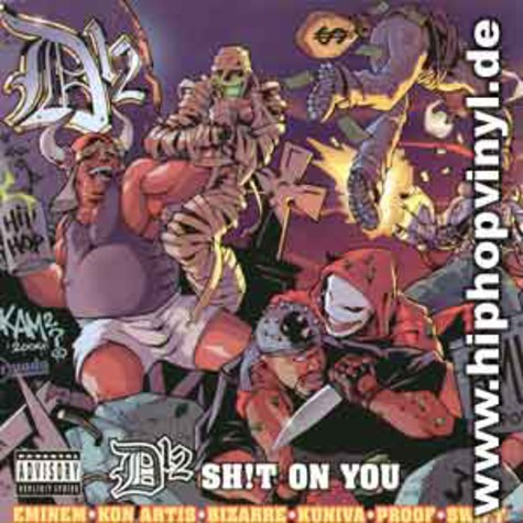 D 12 - Shit on you