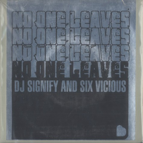 DJ Signify & Six Vicious (Sixtoo) - No one leaves EP