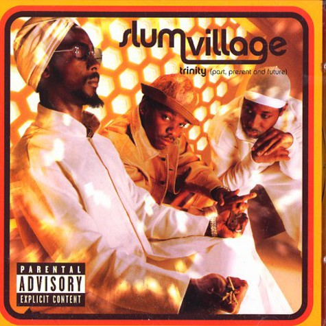 Slum Village - Trinity (past, present and future )