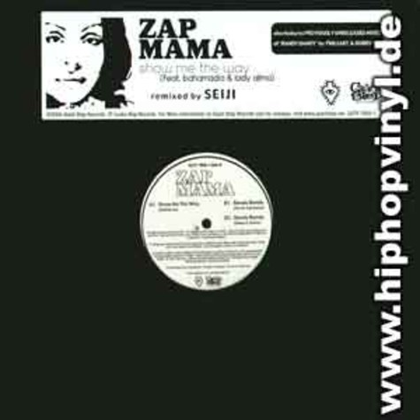 Zap Mama - Show me the way feat. Bahamadia & Lady Alma