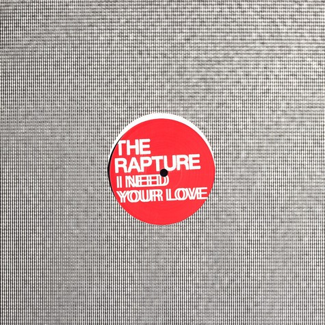 Rapture, The - I need your love Ewan Pearson mixes
