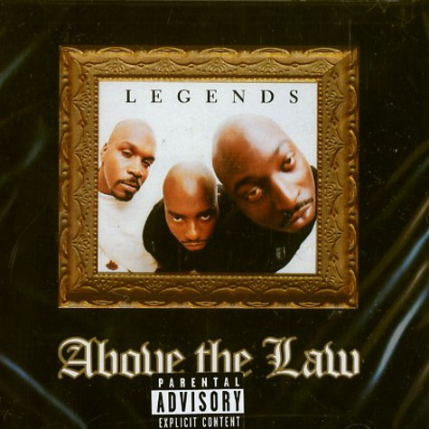 Above The Law - Legends