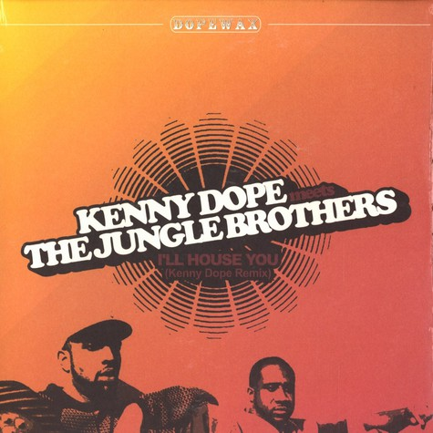 Kenny Dope & Jungle Brothers - Ill house you Kenny Dope remix