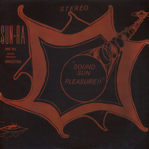 Sun Ra - Sound sun pleasure!!