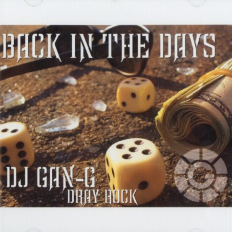 DJ Gan-G & Dray Rock - Back in the days