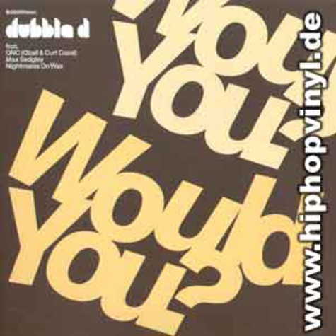 Dubble D - Would you? feat. Q-Ball & Curt Cazal