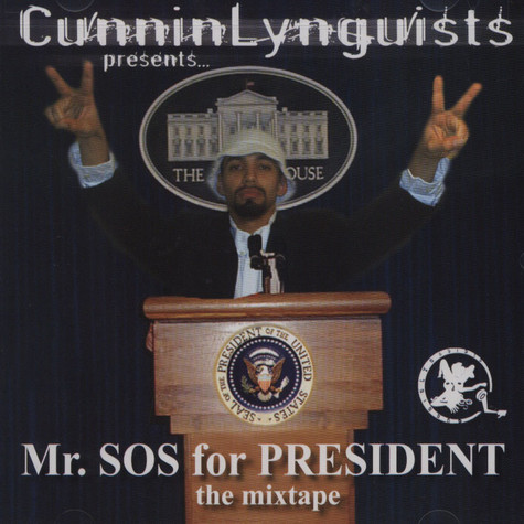 Mr. SOS formerly of Cunninlynguists - Mr. SOS For President Volume 1