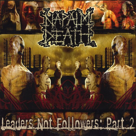 Napalm Death - Leaders not followers part 2