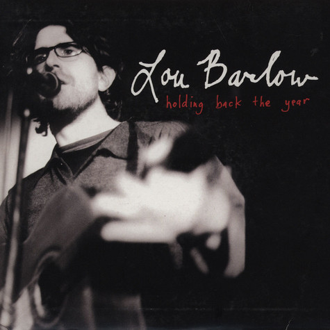 Lou Barlow - Holding back the year