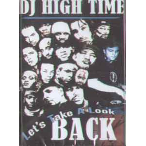 DJ High Time - Let's take a look back