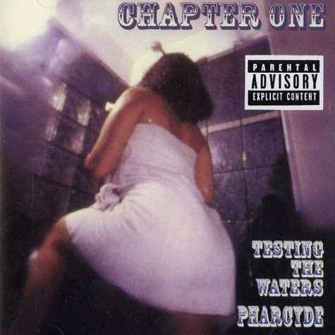 Pharcyde, The - Testing The Waters Chapter 1