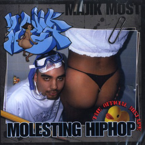 Majik Most - Molesting hip hop