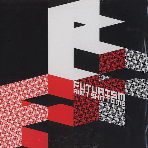 Futurism Ain't Shit To Me - Volume 1