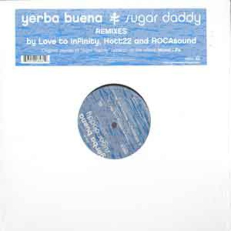 Yerba Buena - Sugar daddy remixes