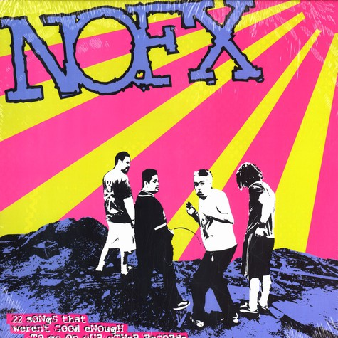 NOFX - 22 songs that werent good enough ...