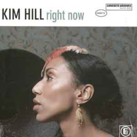 Kim Hill - Right now