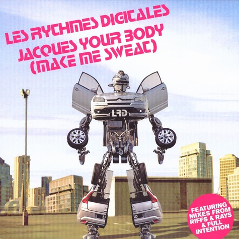 Les Rythmes Digitales - Jacques your body (make me sweat) volume 1