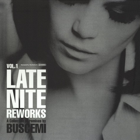 Buscemi - Late night reworks