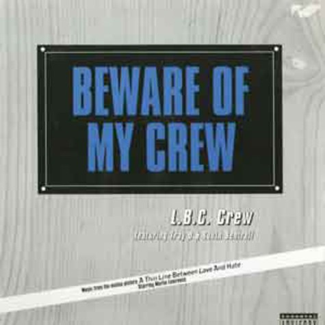 L.B.C. Crew feat. Tray D & South Sentrell - Beware of my crew