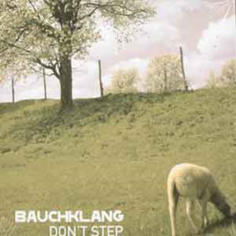 Bauchklang - Dont step EP