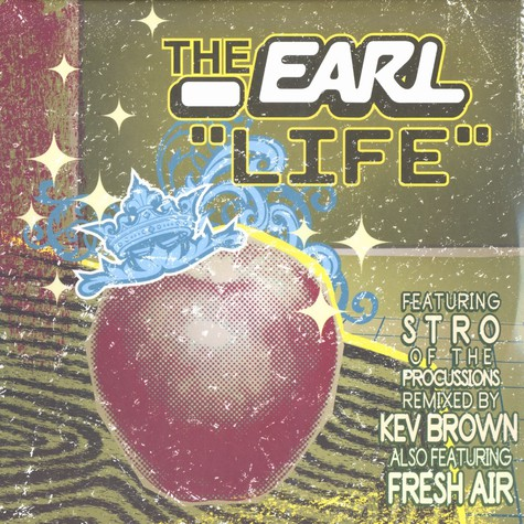 Earl, The - Life Feat. Stro of The Procussions