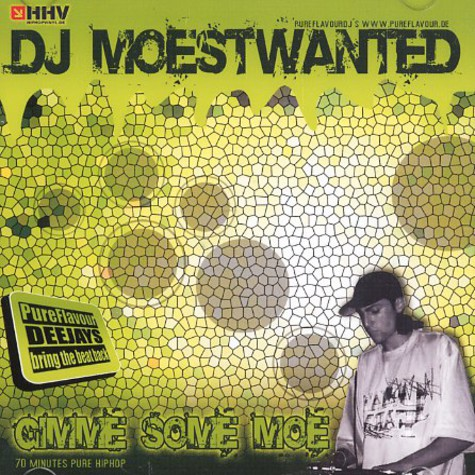 DJ Moestwanted - Gimme some moe