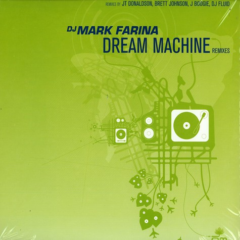 DJ Mark Farina - Dream machine remixes