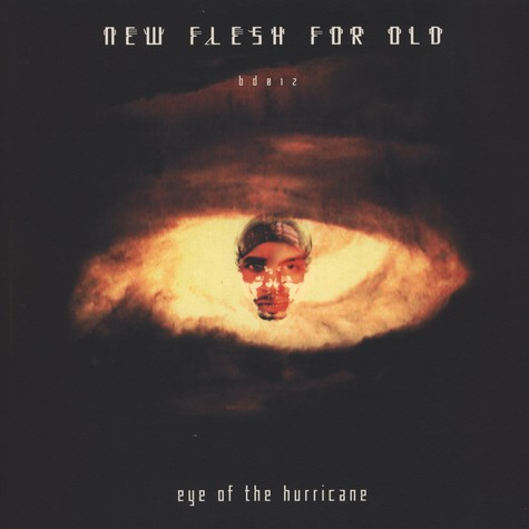 New Flesh For Old - Eye of the hurricane