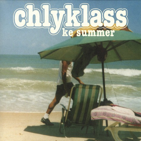 Chlyklass - Ke summer