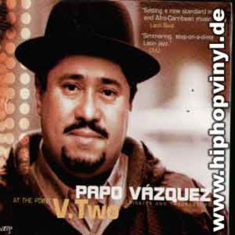 Papo Vasquez - At the point v.two