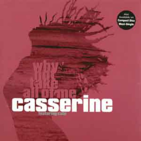 Casserine - Why not take all of me feat. cato