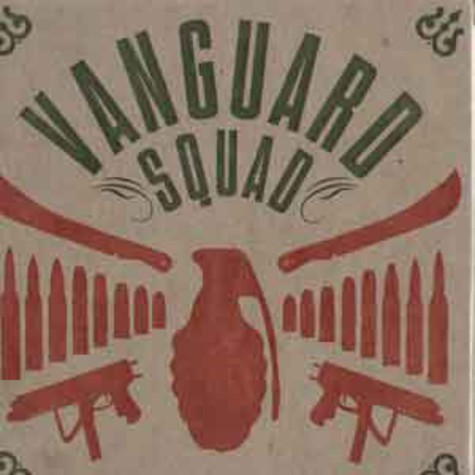 Vanguard Squad - Revolution in our lifetime