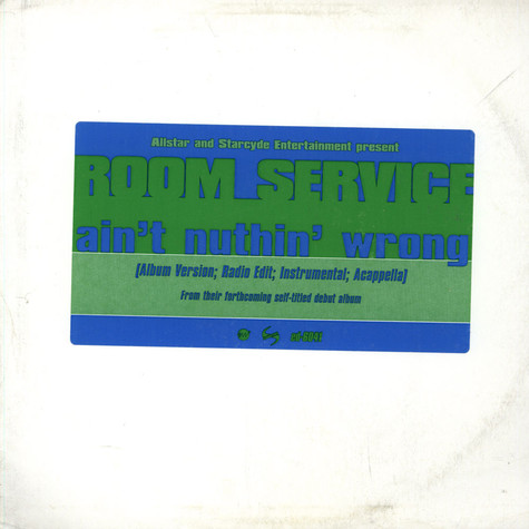 Room Service - Ain't nuthin' wrong
