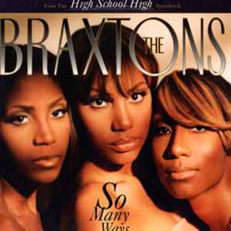 Braxtons, The - So many ways