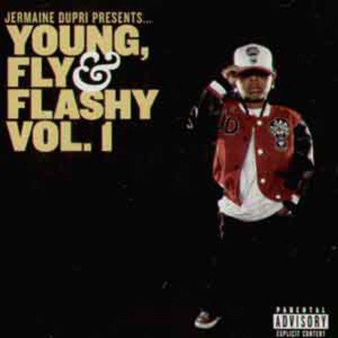 Jermaine Dupri presents: - Young, fly & flashy volume 1