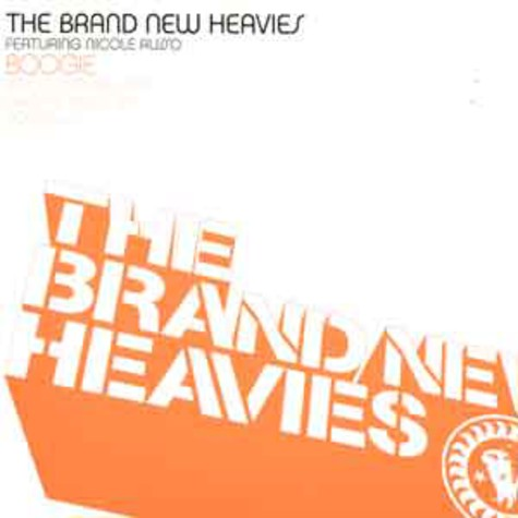 Brand New Heavies, The - Boogie feat. Nicole Russo
