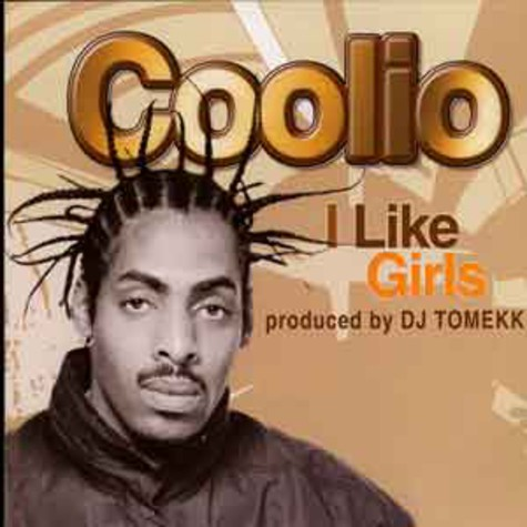 Coolio - I like girls