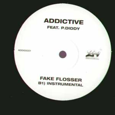 Addictive - Fake flosser feat. P.Diddy