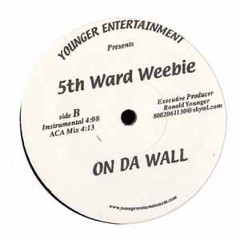 5th Ward Weebie - On da wall