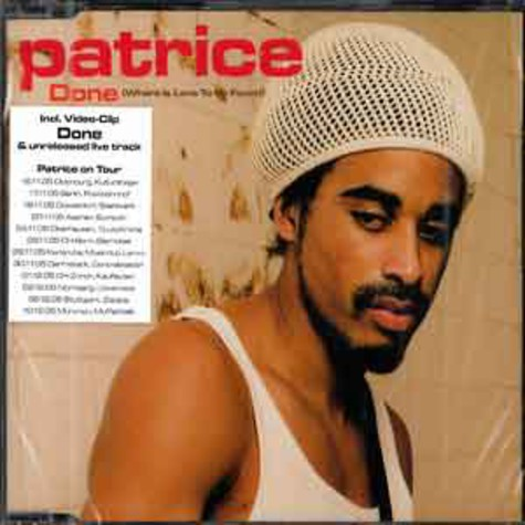 Patrice - Done (where is the love to be found)