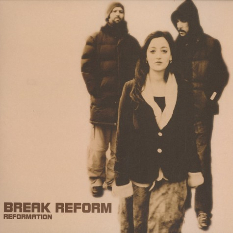 Break Reform - Reformation