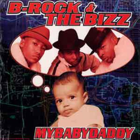 B-Rock & The Bizz - Mybabydaddy
